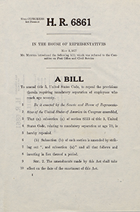 A copy of H.R. 6861, a bill to repeal age discrimination in the workplace. It was introduced by John Murtha in 1977.